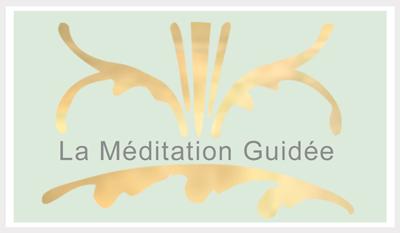 La Méditation Guidée